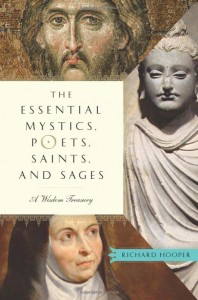 The Essential Mystics, Poets, Saints, and Sages: A Wisdom Treasury Book Cover