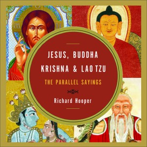 Jesus, Buddha, Krishna, Lao Tzu: The Parallel Sayings Book Cover
